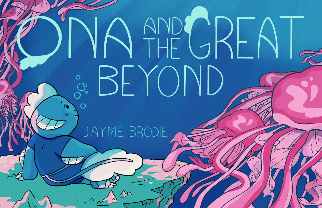 """Top: text that reads """"Ona and the Great Beyond"""" Bottom: a blue alien looks on past a group of pink jellyfish"""