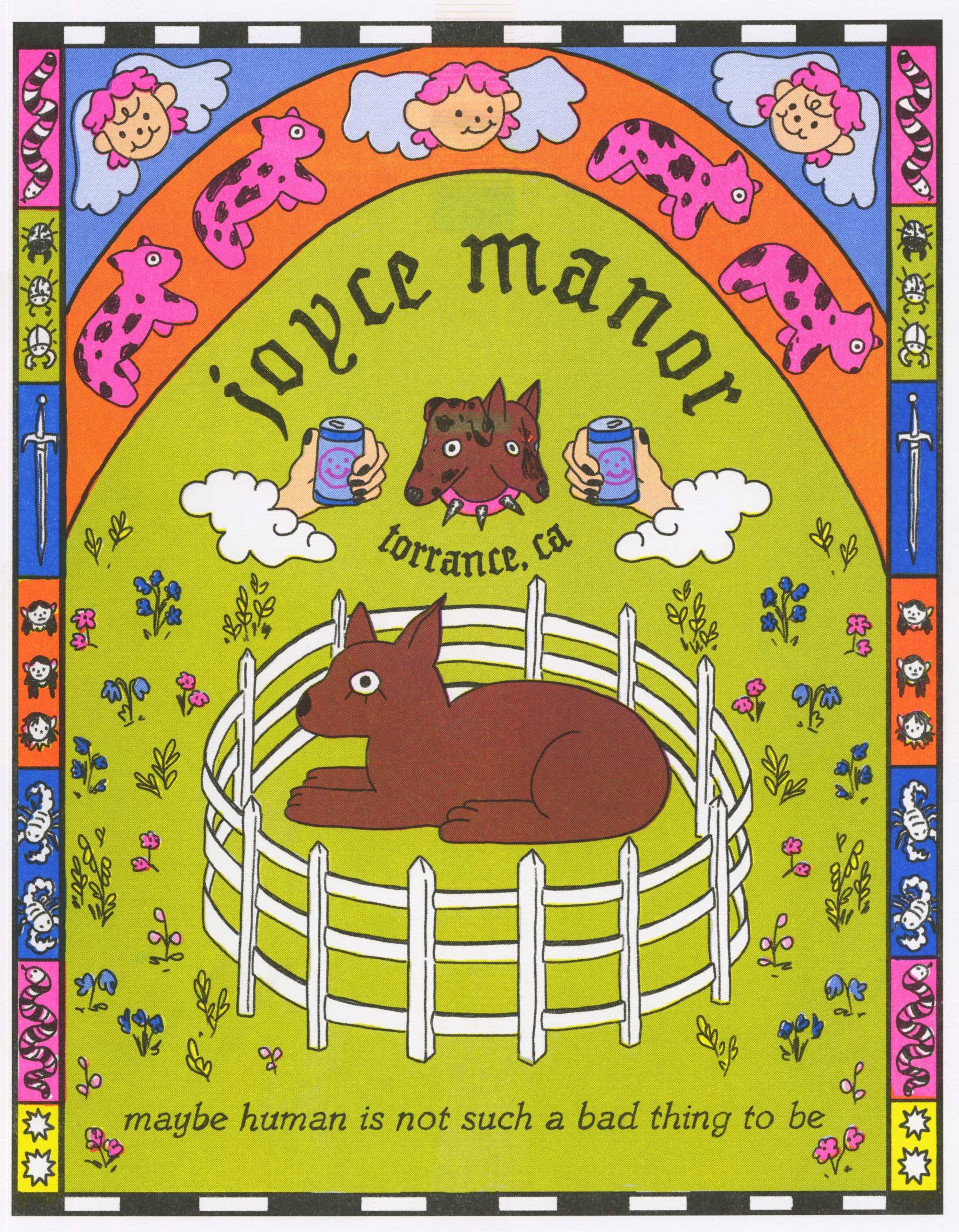 """A brightly colored poster that reads """"Joyce Manor torrance, ca"""" in an arch towards the middle of the page with """"maybe human is not such a bad thing to be"""" at the bottom of the page. At the top of the page there is an arch with a pink h"""
