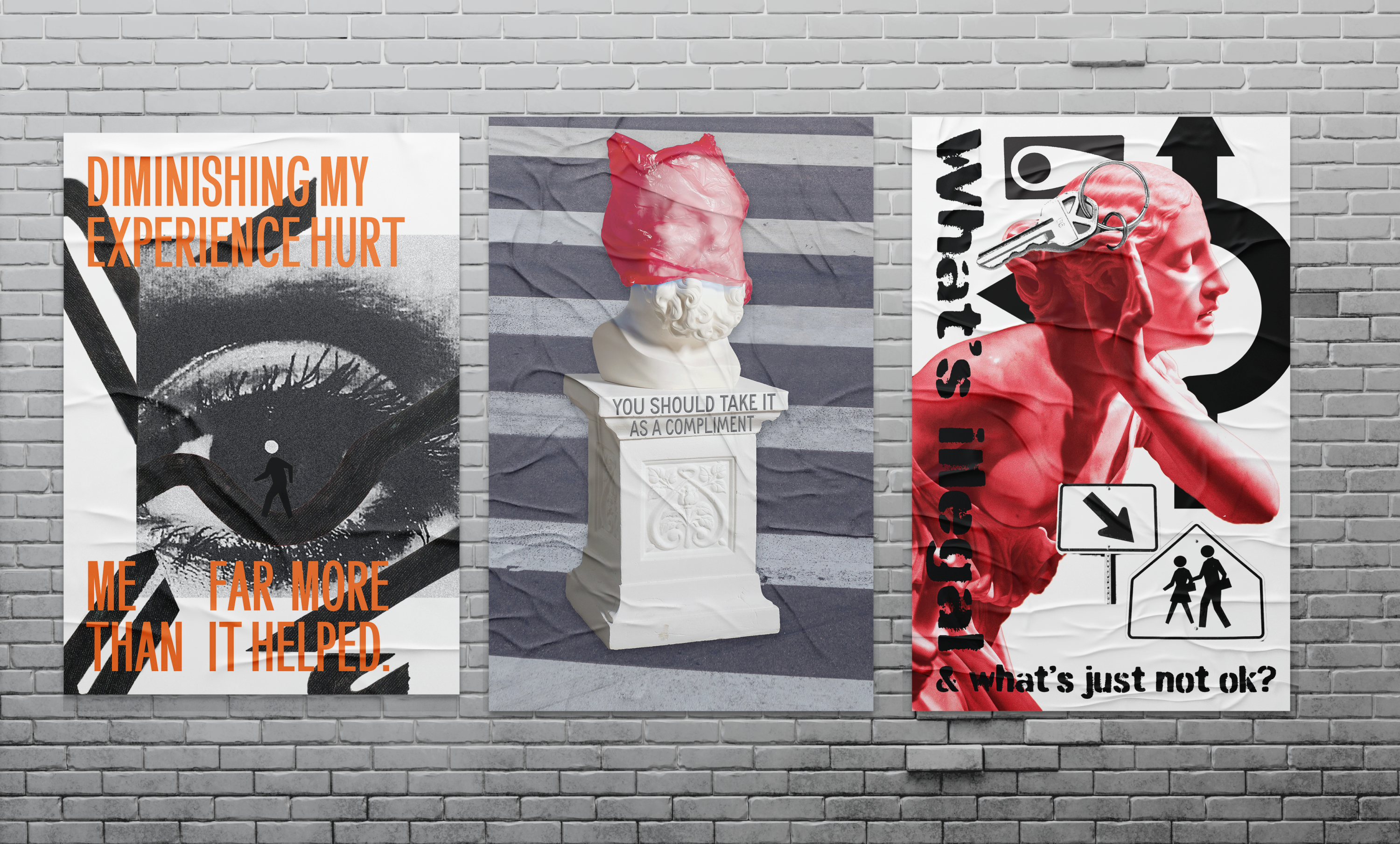 """Poster 1: A bust of a male head on a pedestal with a red bag over his head. The pedestal is engraved with the words """"You Should Take It As a Compliment"""" with a crosswalk filling the background  Poster 2: A red female statue holding her hand to h"""