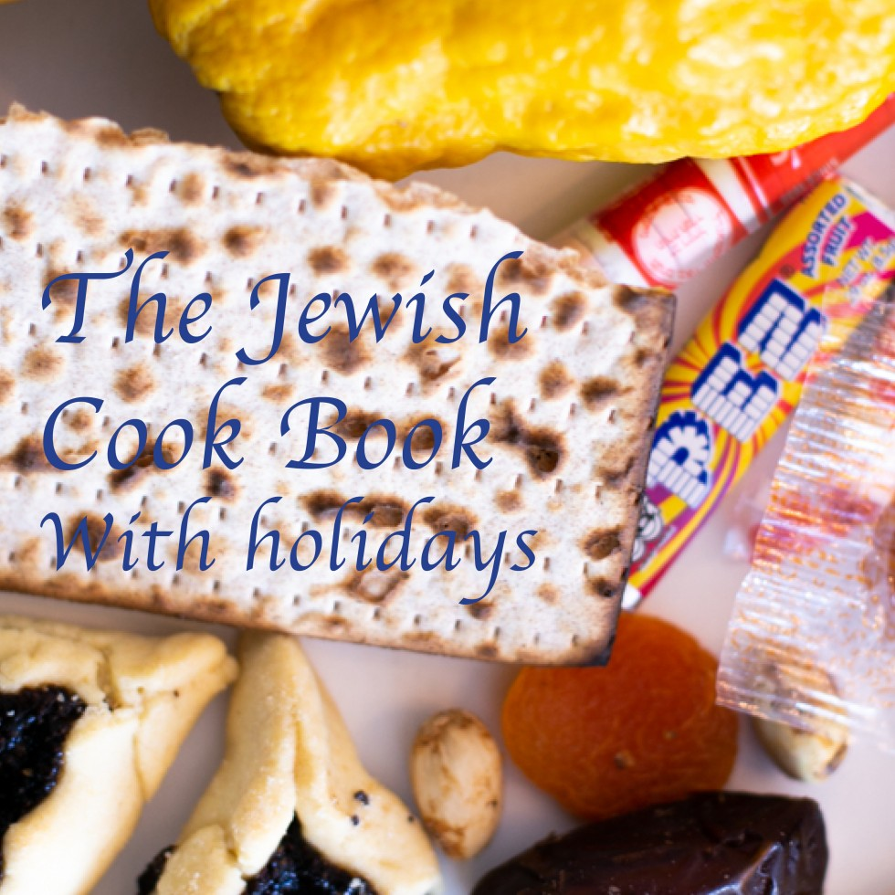 """This picture is the cover for Natan's Thesis book. White background with a clutter of different foods and candy. On the left is the title  of the book """"The Jewish Cookbook with Holidays"""""""