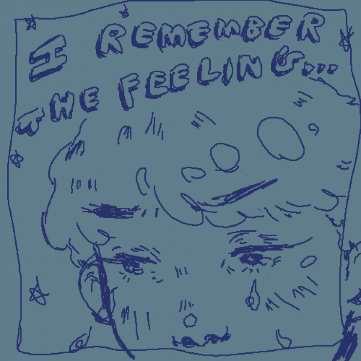 "Pixelated drawing of a crying face surrounded by stars. The phrase ""I remember the feeling..."" is written at the top of the image."