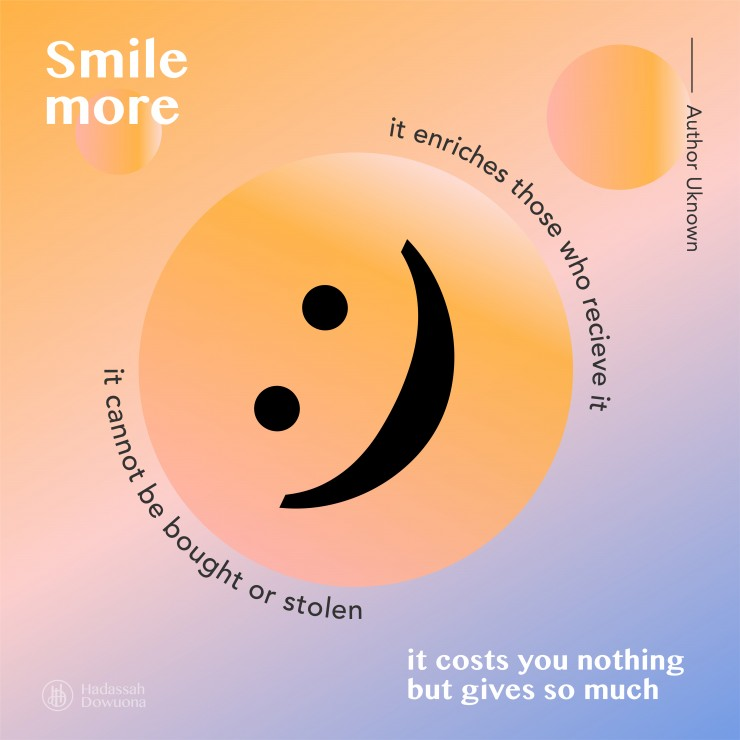 A smiley face with a quote about smiling more.