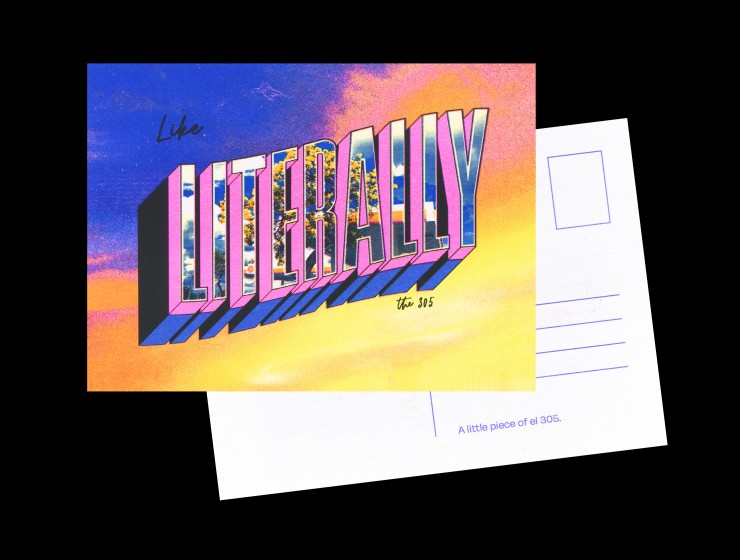 """Postcard in the classic """"Greetings From"""" style, juxtaposed with the Miami phrase """"Like Literally"""". The background has a purple to yellow diagonal gradient, with extruded words in the foreground. The word """"Literally"""" is a tall and chunk"""
