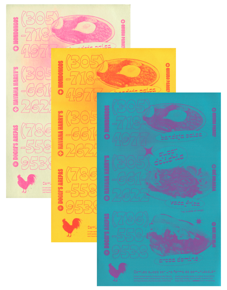 3 posters, stacked with 3 images of food on the right and 3 phone numbers in an outlined font on the left. On the bottom left is a small image of a rooster. All three posters are made with fluorescent ink, on light cream paper, bright yellow paper, and da