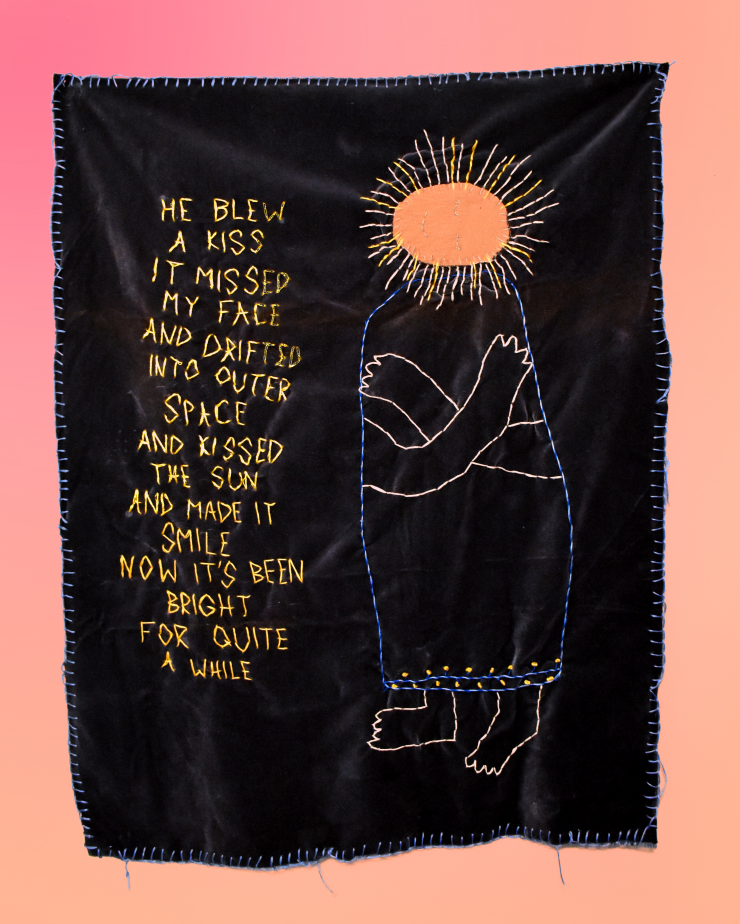 an embroidery with poem by Dallas Clayton