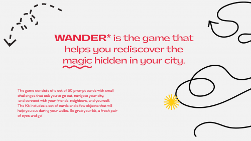 """Text in an image is all red: there are two paragraphs, one  the center on the page that says: """" WANDER* is the game that helps you rediscover the magic hidden in your city. """"  The second paragraph is left aligned and saays The game consists of a"""