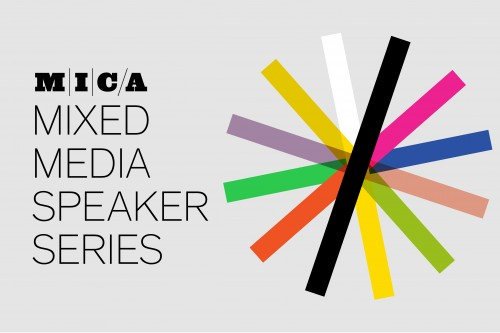 MICA Mixed Media Speaker Series