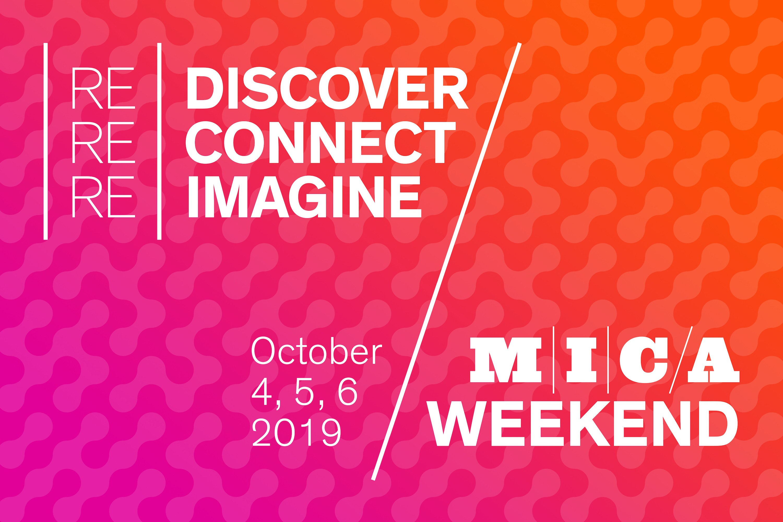 MICA Weekend | MICA